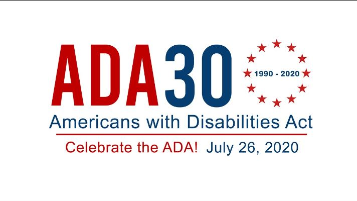 white background with red an blue text. ADA 30 Americans with Disabilities Act. Celebrate the ADA! July 26, 2020