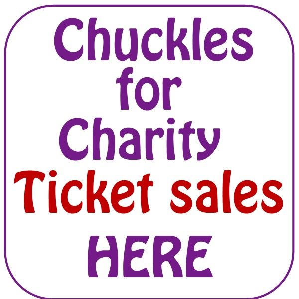 Chuckles for Charity tickets sold here.  $40 each.  click to buy