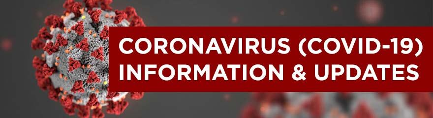 Coronavirus (covid-19) information and updates in white text with a red background and image of a coronavirus.  A circular grey ball with red spikes popping out around the exterior